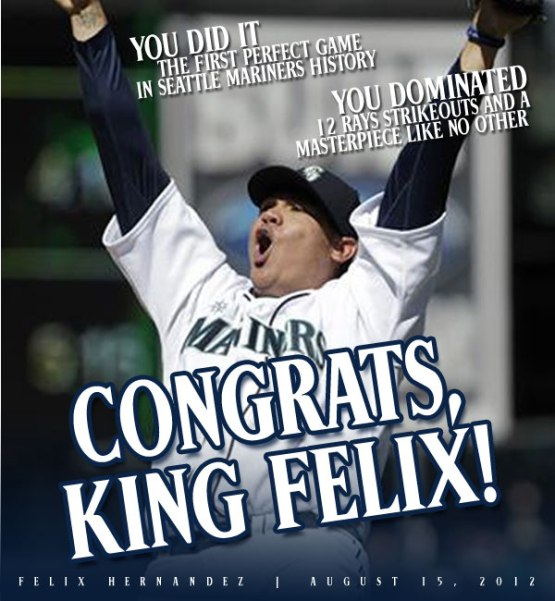 Congratulate Felix Hernandez with a comment