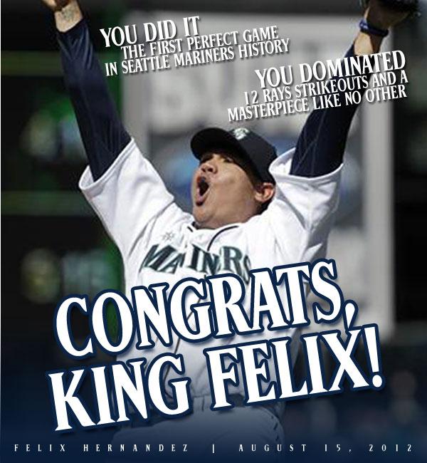 Congratulate Felix Hernandez with a comment
